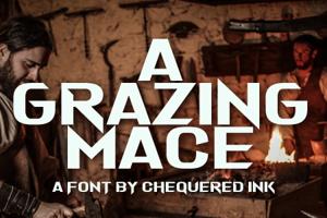 A Grazing Mace