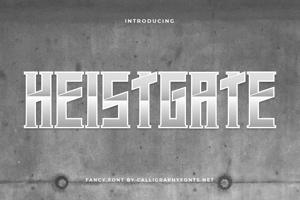 Heistgate