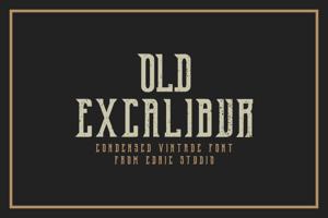 Old Excalibur