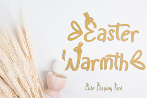 Easter Warmth