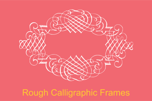 Rough Calligraphic Frames
