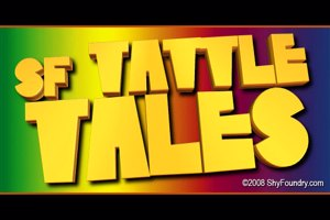 SF Tattle Tales