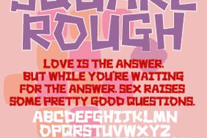 Square rough