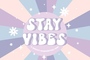 Stay Vibes