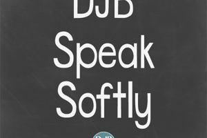 DJB Speak Softly