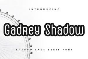 Gadrey Shadow