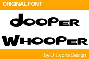 Dooper Whooper