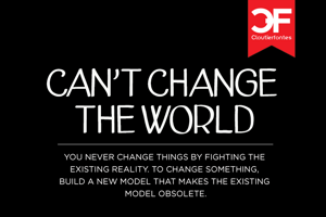 CF Cant Change The World