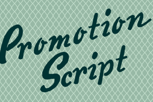 Promotion Script