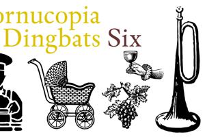 Cornucopia od Dingbats Six