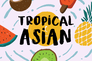 Tropical Asian