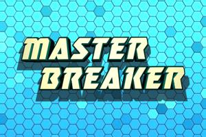 Master Breaker