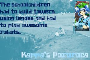 Kappa's Pororoca