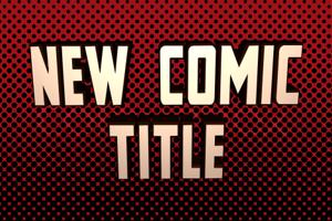 New Comic Title