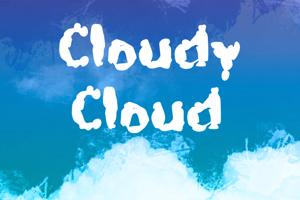 c Cloudy Cloud
