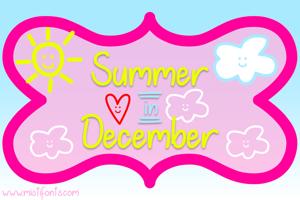 Summer in December