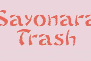 Sayonara Trash Free