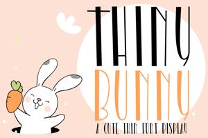 Thiny Bunny