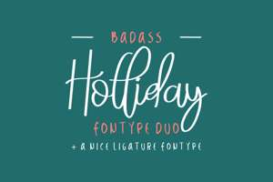 Badass Holliday