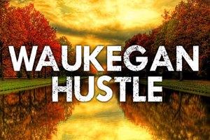 Waukegan Hustle