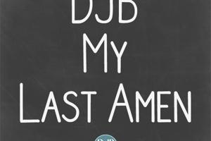 DJB My Last Amen
