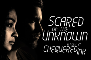 Scared of the Unknown