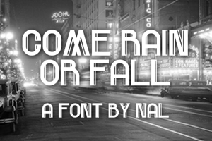 Come Rain Or Fall