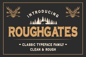 Roughgates