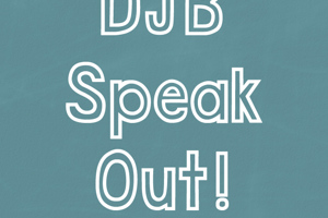 DJB Speak Out