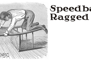 Speedball Ragged
