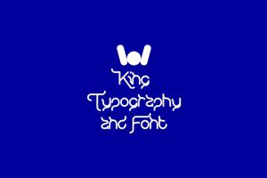 KING OF font And Typography