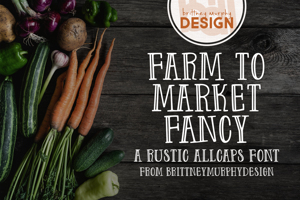 Farm to Market Fancy