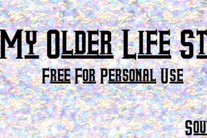 My Older Life St