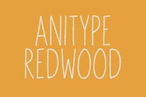 Anitype Redwood1