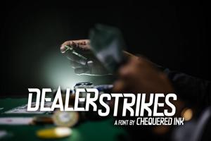 Dealer Strikes