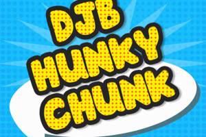 DJB HUNKY CHUNK