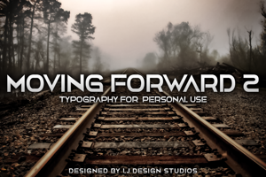 Moving Forward II