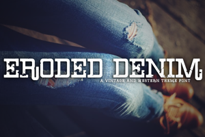 Eroded Denim