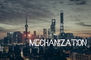 Mechanization