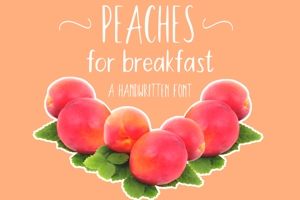 Peaches For Breakfast