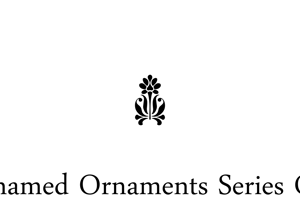 Unnamed Ornaments Series One