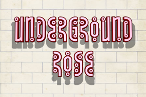 Underground Rose