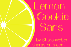 Lemon Cookie Sans