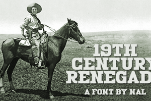 19th Century Renegade
