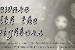 Beware The Neighboors Shadow