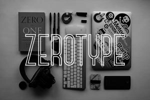 Zerotype