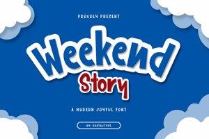 Weekend Story