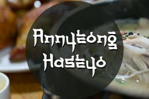 a Annyeong Haseyo