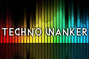 Techno Wanker
