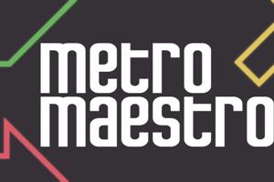 Metro Maestro